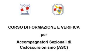 Read more about the article Corso Accompagnatori Sezionali di Cicloscursionismo (ASC)